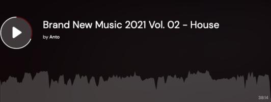 Brand New Music 2021.02 - House DJ Set