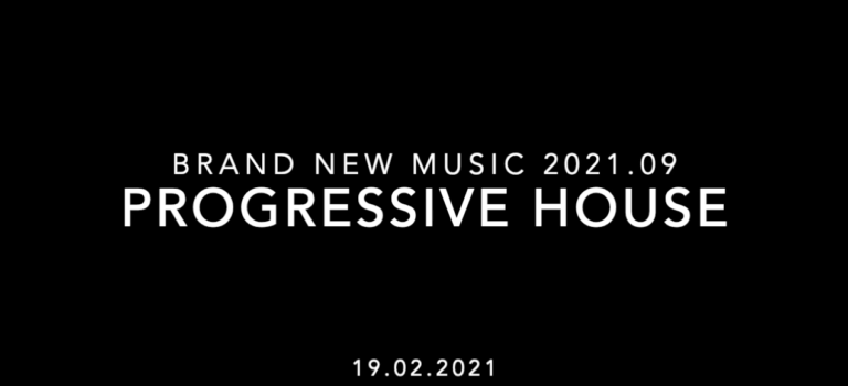Brand New Music 2021.09 - Progressive House
